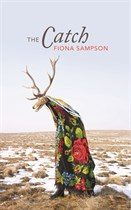 Book Cover: The Catch by Fiona Sampson